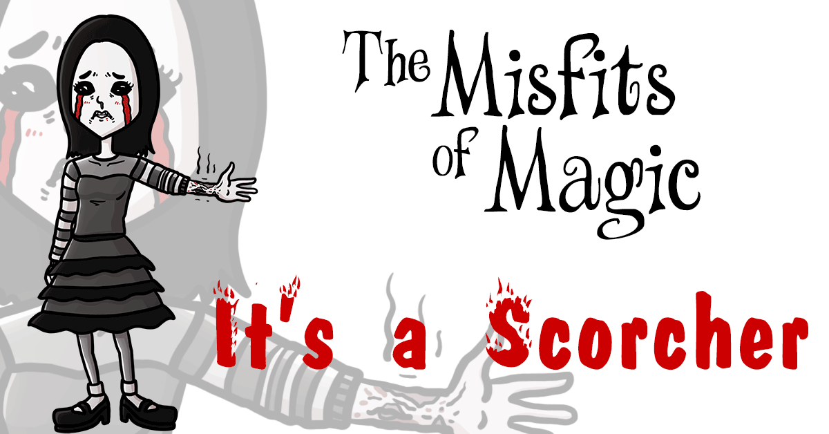 Misfits of Magic – It's a Scorcher, Part 1